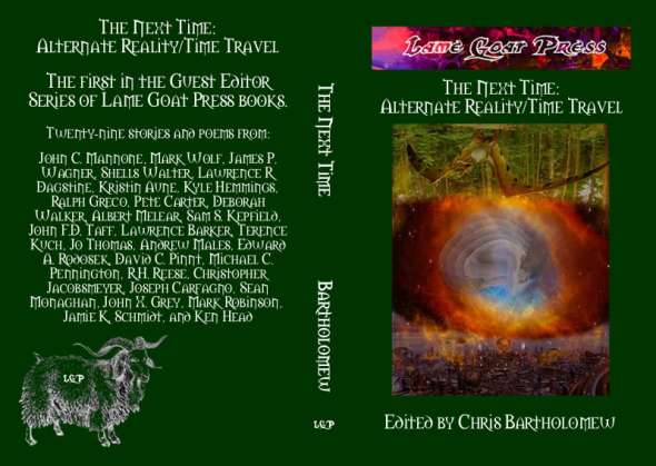 The Next Time: Alternate Reality-Time Traveling Anthology