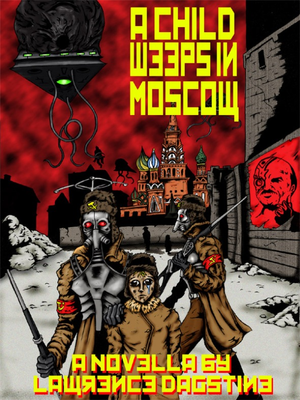 A Child Weeps in Moscow by Lawrence Dagstine